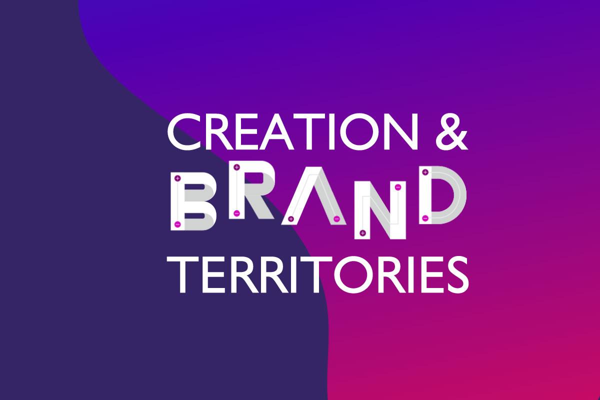 Creation & Brand Territories