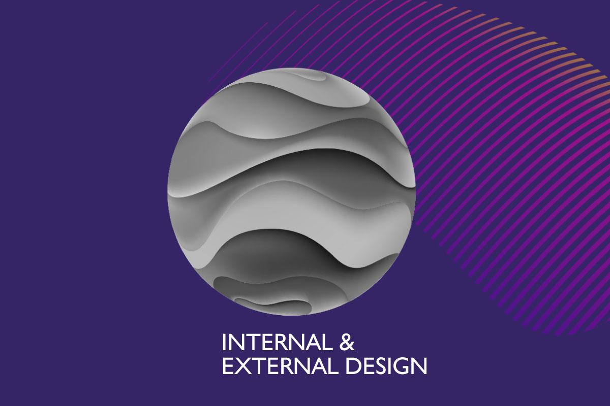 Internal & External Design