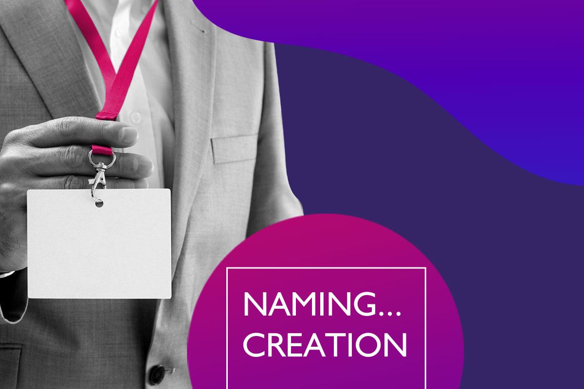 Naming Creation
