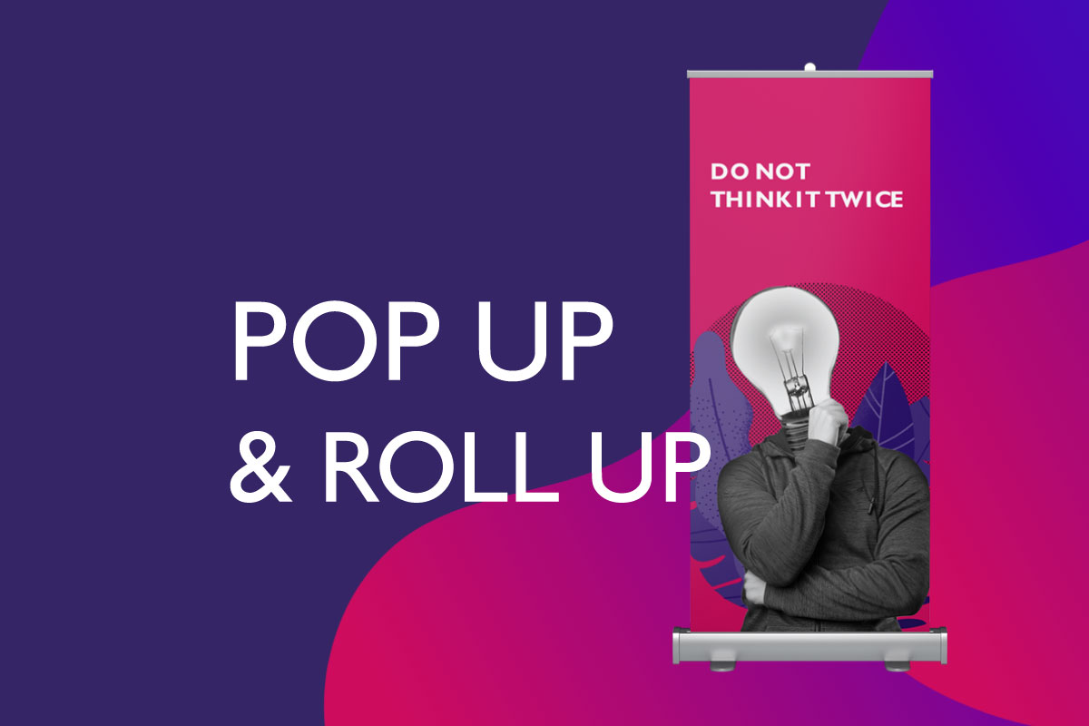 Pop Up & Roll Up